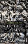 Kertész István - A hódító Róma [eKönyv: epub, mobi]<!--span style='font-size:10px;'>(G)</span-->