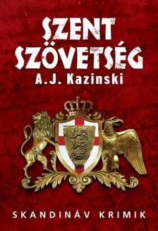 Kazinski A.J. - Szent szövetség [eKönyv: epub, mobi]