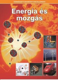 . - ENERGIA ÉS MOZGÁS