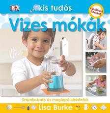 Lisa Burke - Vizes mókák - Kis tudós sorozat