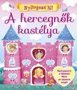 Napraforgó Könyvkiadó - Nyitogasd ki! - A hercegnők kastélya<!--span style='font-size:10px;'>(G)</span-->