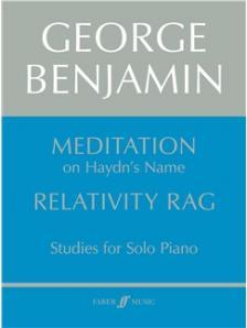 BENJAMIN,GEORGE - MEDITATION ON HAYDN`S NAME RELATIVITY RAG,STUDIES FOR PIANO (1984),ANT.