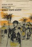 Keller, Allan, Putnam, Anne Eisner - Nyolc év Kongó törpéi között [antikvár]