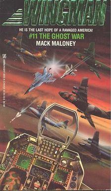 MALONEY, MACK - The Ghost War [antikvár]