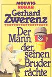 ZWERENZ, GERHARD - Der Mann,  der seinen Bruder rächte [antikvár]