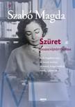 SZABÓ MAGDA - Szüret - Összegyűjtött versek [eKönyv: epub, mobi]<!--span style='font-size:10px;'>(G)</span-->