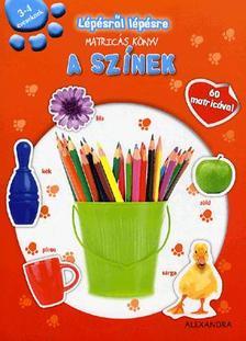 Lépésről lépésre matricás könyv - A színek3-4 éveseknek - 60 matricával