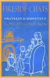 Roosevelt Franklin Delano - The Fireside Chats [eKönyv: epub,  mobi]