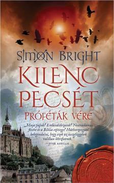 Simon Bright - Kilenc pecsét - Próféták vére