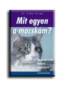 Dr. Fodor Kinga - MIT EGYEN A MACSKÁM? - KEDVENCEINK HELYES TÁPLÁLÁSA