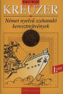 Danka Attila (szerk.) - KREUZER - 1. SZINT - 1000 SZÓVAL
