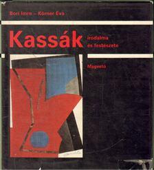 Bori Imre, Körner Éva - Kassák irodalma és festészete [antikvár]