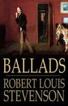 ROBERT LOUIS STEVENSON - Ballads [eKönyv: epub,  mobi]