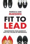 Sari Marsden Marcus Marsden, - Fit to Lead [eKönyv: epub,  mobi]