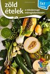 - Zöld ételek - 1x1 konyha