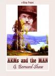 Murat Ukray G. Bernard Shaw, - Arms and the Man [eKönyv: epub,  mobi]