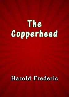 Frederic Harold - The Copperhead [eKönyv: epub, mobi]
