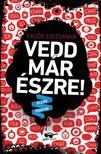 Erdős Zsuzsanna - Vedd már észre! - Ellenpontok sorozat 2. rész<!--span style='font-size:10px;'>(G)</span-->