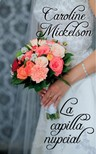 Mickelson Caroline - La capilla nupcial [eKönyv: epub,  mobi]