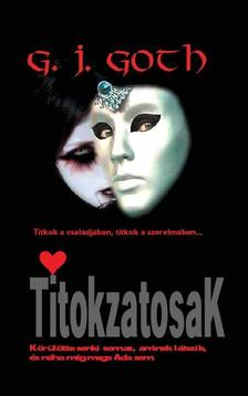 GOTH, G. J. - Titokzatosak