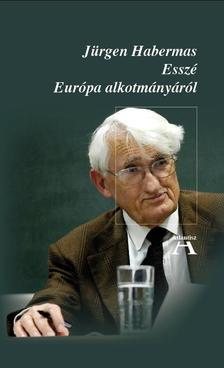 Habermas, Jürgen - Esszé Európa alkotmányáról