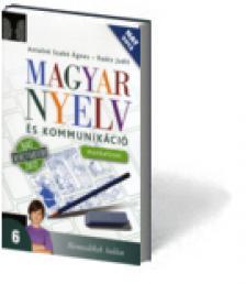 11631/M - MAGYAR NYELV ÉS KOMMUNIKÁCIÓ 6. MUNKAFÜZET