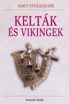 - Kelták és vikingek [eKönyv: epub, mobi]