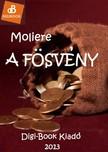 MOLIÉRE - A fösvény [eKönyv: epub, mobi]