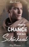 Florrick Elliot - Zweite Chance für das Schicksal [eKönyv: epub,  mobi]