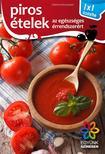 Elek  Mária - Piros ételek - 1x1 konyha<!--span style='font-size:10px;'>(G)</span-->