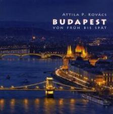 Kovács P. Attila - Budapest von Früh bis Spät 2015