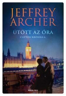 Jeffrey Archer - Ütött az óra - Clifton-krónika 6. [eKönyv: epub, mobi]