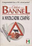 Bannel, Cédric - A nyolcadik csapás [antikvár]