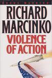 Marcinko, Richard - Violence of Action [antikvár]