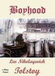 Lev Nikolayevich Tolstoy, C. J. Hogarth, Murat Ukray - Boyhood [eKönyv: epub,  mobi]