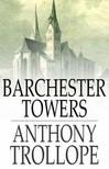 Anthony Trollope - Barchester Towers [eKönyv: epub,  mobi]