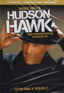 - HUDSON HAWK