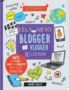 Légy te is menő blogger és vlogger 10 lépésben!