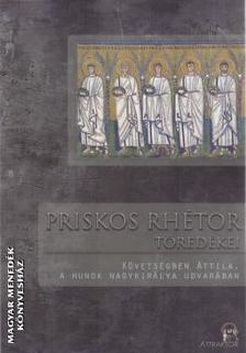Priskos rhétor - Priskos rhétor töredékei ***