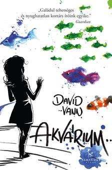David Vann - Akvárium ###