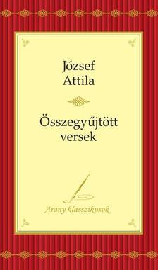 JÓZSEF ATTILA - JÓZSEF ATTILA VERSEI