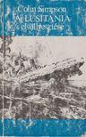 COLIN SIMPSON - A Lusitania elsüllyesztése [antikvár]