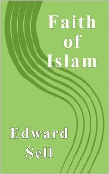 Sell Edward - The Faith of Islam [eKönyv: epub, mobi]