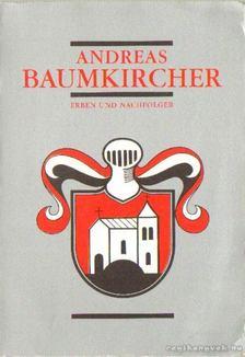Döcker, Ulrike, Kropf, Rudolf - Andreas Baumkirchner - Erben und Nachfolger [antikvár]