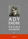 Ady Endre - Ady Endre összes novellái II. kötet [eKönyv: epub,  mobi]