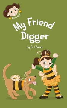B.J Beeck B.J Beeck, - My Friend Digger [eKönyv: epub, mobi]