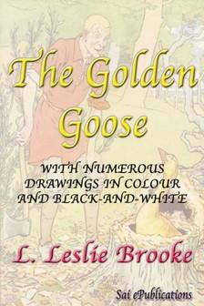 Brooke L. Leslie - The Golden Goose [eKönyv: epub, mobi]