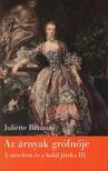 Juliette Benzoni - AZ ÁRNYAK GRÓFNŐJE - A SZERELEM ÉS A HALÁL JÁTÉKA 3.<!--span style='font-size:10px;'>(G)</span-->