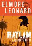 Elmore Leonard - RAYLAN - A TÖRVÉNY EMBERE ###<!--span style='font-size:10px;'>(G)</span-->