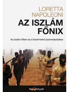 Napoleoni, Loretta - Az iszlám főnix